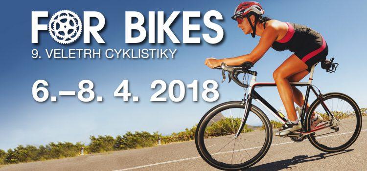 Blíží se 9. ročník cyklistického veletrhu FOR BIKES 2018